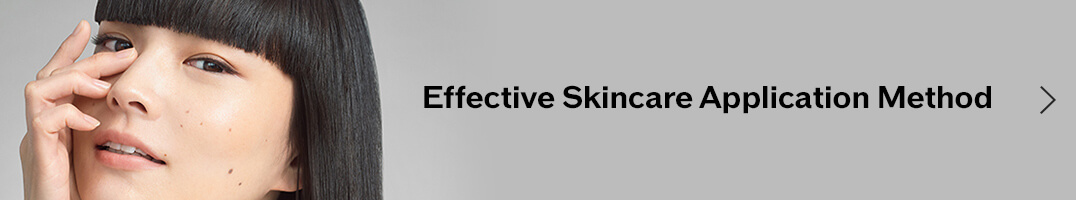 Effective Skincare Application Method